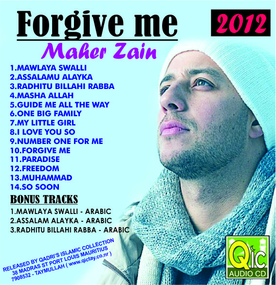 Forgive me – Maher Zain New Album 2012 – Musical Album Out